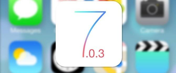 Apple ha rilasciato iOS 7.0.3 per iPhone, iPad e iPod touch. Novità e correzioni.